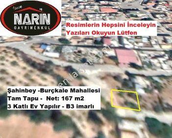 Şahinbey Burçkale Mahallesinde 3 Kat imarlı Arsa Net:167 m2 Tapu