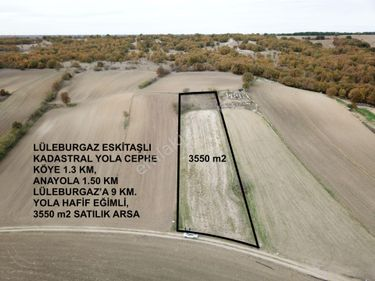 LÜLEBURGAZ ESKİTAŞLI 3.550 m2 YOLA CEPHE SATILIK ARSA