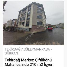 TEKİRDAĞ ÇİFTLİKÖNÜ MAH SATILIK 210 m2 İŞYERİ