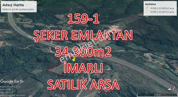159-1  ŞEKER EMLAKTAN 34.300m2 SATILIK ARSA