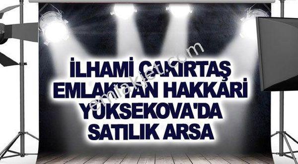 İLHAMİ ÇAKIRTAŞ EMLAK'TAN HAKKARİ YÜKSEKOVA'DA SATILIK ARSA