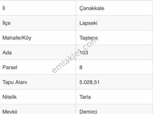 LAPSEKİ TAŞTEPE GÖLET KENARINDA SATILIK 5028 M2 TARLA
