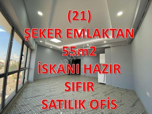 21-ŞEKER EMLAKTAN 55m2 SIFIR SATILIK OFİS